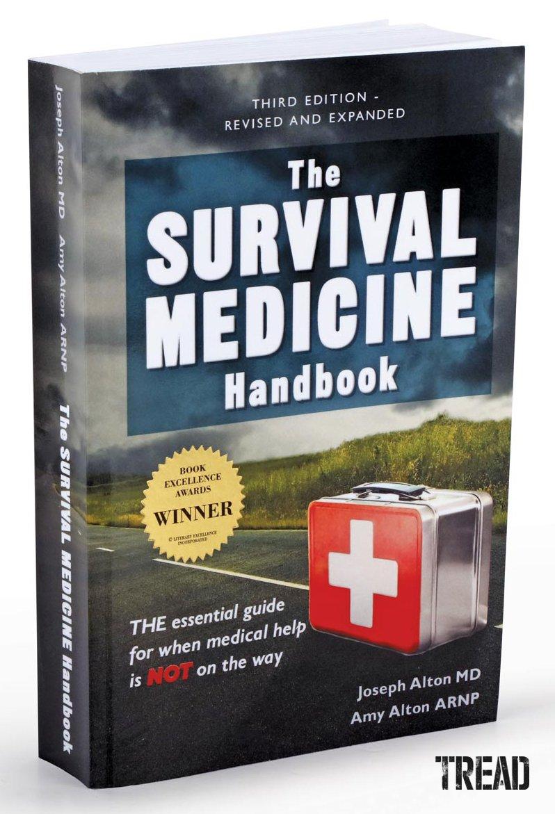 Doom and Bloom/The Survival Medicine Handbook, Third Edition